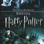 EFFETTO HARRY POTTER – RECENSIONE