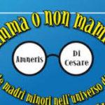 MAMMA O NON MAMMA, UN SAGGIO SULLE MADRI 'MINORI' DELLA SERIE